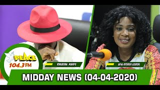 Akan News @ Midday On Peace 104.3 Fm (04 /04/ 2020)
