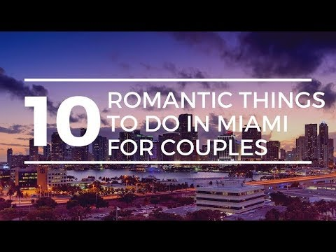 10 Romantic Things to do in Miami for Couples