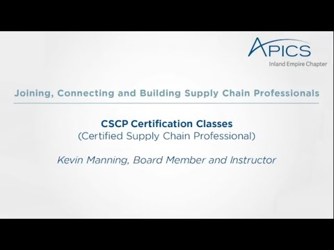 APICS Inland Empire hosts CSCP (Certified Supply Chain ...