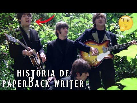 HISTORIA DE PAPERBACK WRITER   WE ARE THE BEATLES
