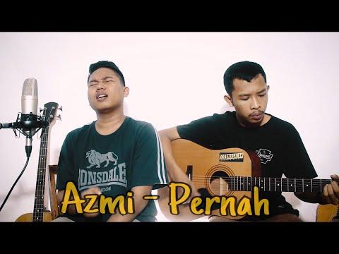 Pernah   azmi   cover by guyonwaton