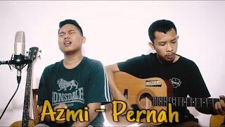 Pernah   Azmi | Cover By GuyonWaton