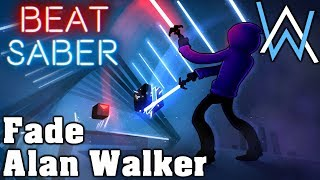Beat Saber - Fade - Alan Walker (custom song) | FC