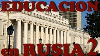 LA EDUCACIÓN EN RUSIA parte 2 l Las universidades de Kazan