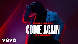 Swizz Beatz   Come Again (Audio) Ft. Giggs