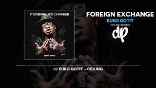 Euro Gotit - Foreign Exchange (FULL MIXTAPE)