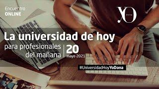 La universidad de hoy para profesionales de mañana