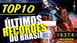 10 ÚLTIMOS RECORDES DO BRASIL!