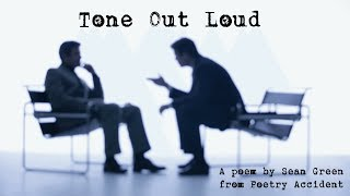 Tone Out Loud
