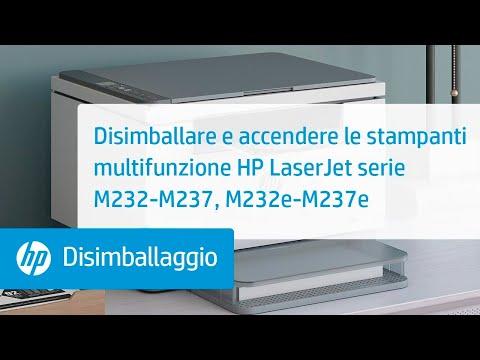Disimballare e accendere le stampanti multifunzione HP LaserJet serie M232-M237, M232e-M237e | HP LaserJet | HP