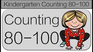 Kindergarten Counting 80-100: Kindergarten Brain Breaks