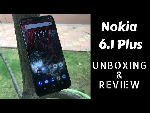 Nokia 6.1 Plus: Unboxing & Review | Price in the description