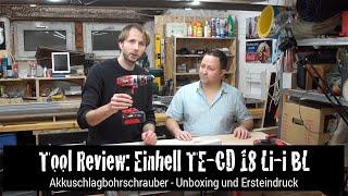 Tool Review: Einhell TE-CD 18 Li-i BL Akkuschlagbohrschrauber