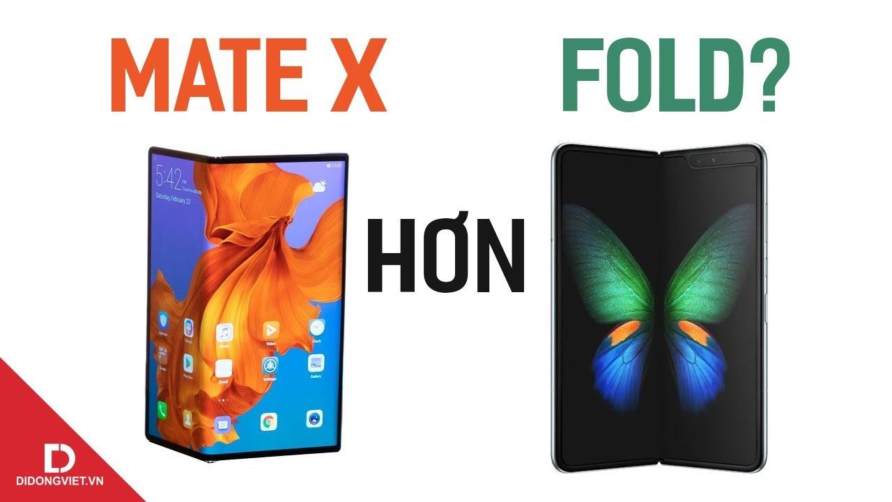 """Vì sao Huawei tự tin Mate X """"ăn đứt"""" Galaxy Fold?"""