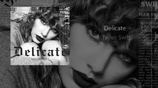 Taylor Swift Delicate Acoustic Version