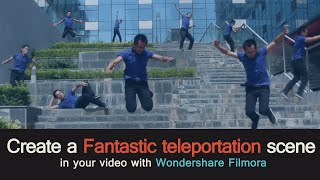 How to Pull off a Fantastic Teleportation effect Using Filmora