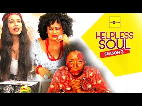 Helpless Soul 3 {Full Movie} - 2015 Latest Nigerian Nollywood Movies