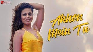 Akhon Mein Tu - Official Music Video   Asmmita Bakshi & Abraam Pandey   Mohd. Kalam