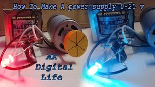 How to Make 0-20 VOLT  Power supply