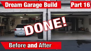 4 Month Dream Garage Build In 10 Minutes - MY $40,000 DREAM GARAGE Pt. 16. NewAge, Sonic, Obsessed