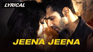 Jeena Jeena | Full Song with Lyrics | Badlapur - YouTube