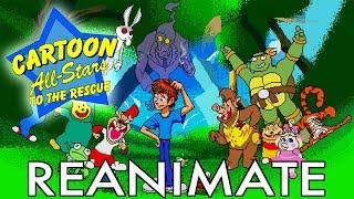 Cartoon All-Stars Reanimate!