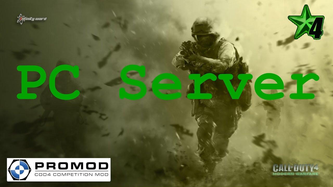 COD 4: PC Server Fun