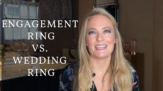 Engagement Ring Vs. Wedding Ring: Whats The Difference?