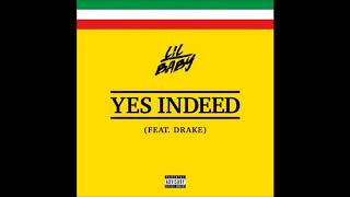 Lil Baby   Yes Indeed Ft. Drake (Bass Boosted)