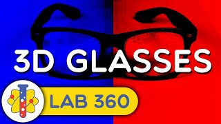 Ever Tried Making 3D Glasses at Home? |  Lab 360