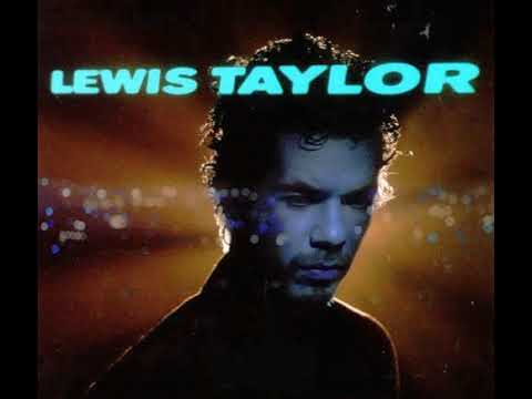 Lewis Taylor - Til You Come Back To Me