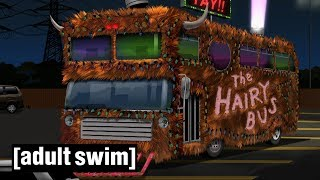 The Hairy Bus | Aqua Teen Hunger Force Forever | Adult Swim