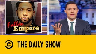 Jussie Smollet Has Been Charged  With Faking His Own Attack   The Daily Show with Trevor Noah