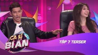 Ca Sĩ Bí Ẩn   Tập 7 Teaser   Huy Khánh - Khổng Tú Quỳnh (15/05/17)
