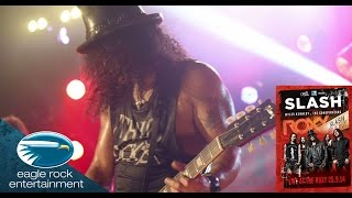 Slash featuring Myles Kennedy & The Conspirators - World On Fire (Live At The Roxy)