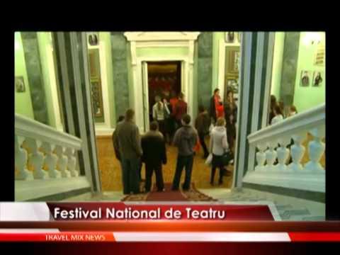 Festival Naţional de Teatru – VIDEO