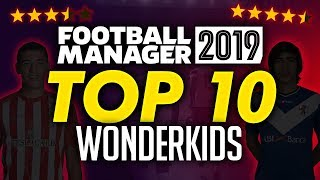 Football Manager 2019 - Top 10 Wonderkids