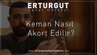 Keman Nasıl Akort Edilir?   Erturgut Sanat - Keman Kursu İzmir