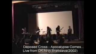 Video DEPOSED CROSS.  APOCALYPSE COMES [inqwizitor]
