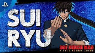 PlayStation One Punch Man: A Hero Nobody Knows - Suiryu Trailer anuncio