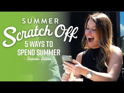 5 Ways To Spend Summer In The Suburbs  |  Summer Scratch Off