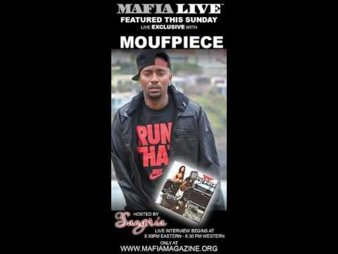 SANGRIA live Exclusive with MOUFPIECE on MafiaLive XM by MAFIA MAGAZINE