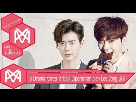 5 drama korea terbaik diperankan oleh lee jong suk versi mx entertaiment     koreandrama