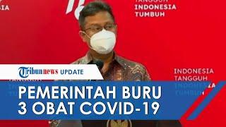 Pemerintah Indonesia Buru 3 Jenis Obat Terapi Covid-19 yang Belum Diproduksi di Indonesia, Apa Saja?