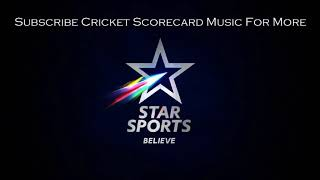 Star Sports 2018 & Asia Cup Scorecard Music Vol. 2.. ....