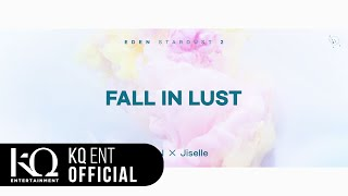 Jiselle and EDEN - Fall In Lust