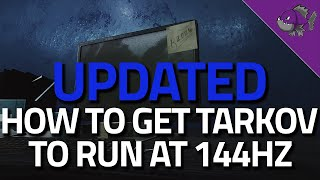 How To Get Tarkov To Run At 144hz - 12.4 Tech Guide - Escape From Tarkov