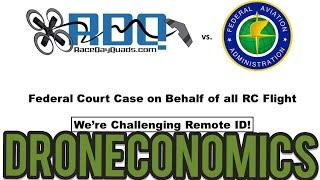 RaceDayQuads Vs FAA in COURT - DRONECONOMICS Special News Update -Washington FAA Protest anouncement