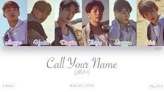 [HAN|ROM|ENG] JBJ - Call Your Name (부를게   - YouTube