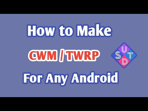 How to make Cwm or Twrp recovery for any Android device - Thủ thuật